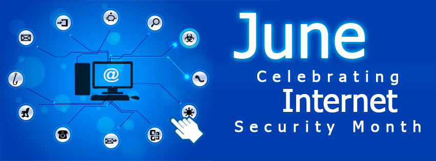 Celebrating Internet Security Month – Here is what you can do to celebrate with us.